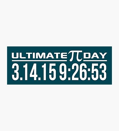 Ultimate Pi Day Photographic Print