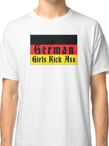 German Girls Kick Ass Classic T-Shirt