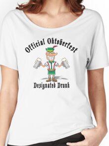"""Official Oktoberfest """"Designated Drunk"""" Women's Relaxed Fit T-Shirt"""