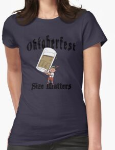 "Funny Oktoberfest ""Size Matters"" Womens Fitted T-Shirt"
