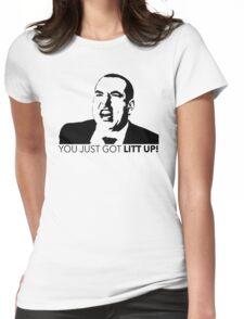 Suits Louis Litt You Just Got Litt Up Tshirt Womens Fitted T-Shirt