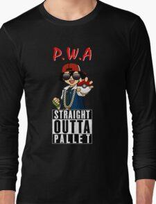 Straight Outta Pallet Long Sleeve T-Shirt
