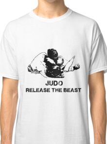 JUDO RELEASE THE BEAST Classic T-Shirt