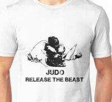 JUDO RELEASE THE BEAST Unisex T-Shirt