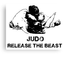 JUDO RELEASE THE BEAST Canvas Print