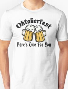 Oktoberfest Women's Here's Two For You Unisex T-Shirt