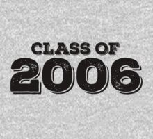 Class of 2006 by FamilySwagg