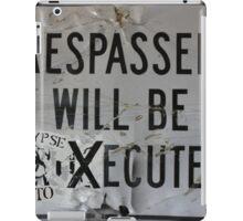 trespassers will be xecuted  apocalypse auto sticker iPad Case/Skin