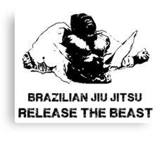 BRAZILIAN JIU JITSU RELEASE THE BEAST Canvas Print
