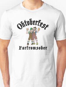 """Oktoberfest """"Farfromsober"""" T-Shirt Unisex T-Shirt"""