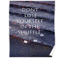 DON'T LOSE YOURSELF Poster