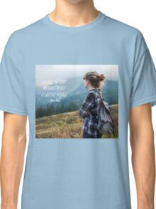 Going to the mountains Classic T-Shirt