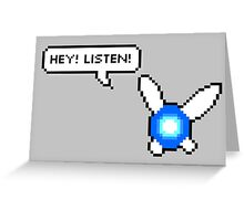 Hey! Listen! Greeting Card