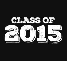 Class of 2015 by FamilySwagg