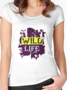 Wild Life quote on grunge background Women's Fitted Scoop T-Shirt