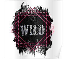 Wild- snake word on black texture Poster