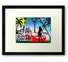 Desert paradise Framed Print