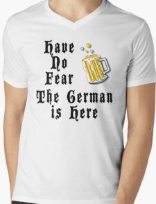 Have No Fear The German Is Here Mens V-Neck T-Shirt