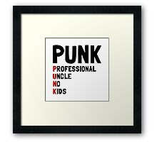Punk Professional Uncle Framed Print