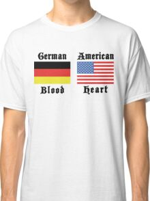 German Blood American Heart Classic T-Shirt
