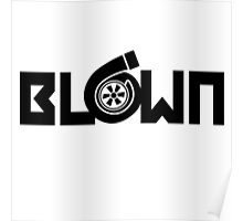 BLOWN - Turbo Charger Poster