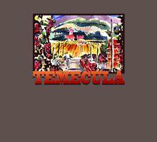 Temecula Wine Country Unisex T-Shirt