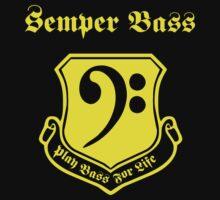 Semper Bass -- Play Bass for Life by Samuel Sheats