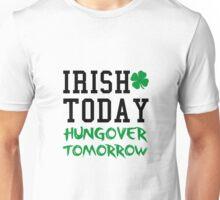 Irish, Drunk, Hungover Unisex T-Shirt