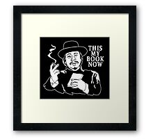 The Knick - This My Book Now Framed Print