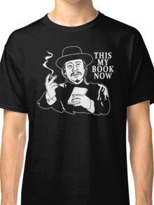The Knick - This My Book Now Classic T-Shirt