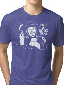 The Knick - This My Book Now Tri-blend T-Shirt