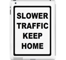 Traffic Sign iPad Case/Skin