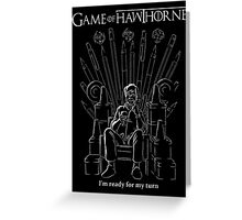 Game of Hawthorne Greeting Card