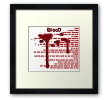 Blood Framed Print