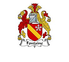 Coat of arms (family crest) for last-name or surname Fontaine . Heraldry banner for your name. Photographic Print
