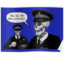 Skeleton Police (Blue) Poster