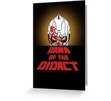 Dawn of the Didact Greeting Card