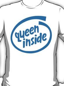 Queen Inside T-Shirt