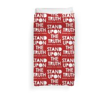 Stand Upon The Truth Duvet Cover