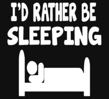 I'd Rather Be Sleeping Funny One Piece - Long Sleeve
