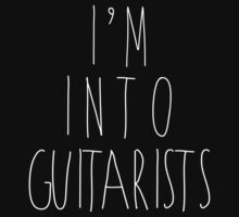 I'm Into Guitarists - White by heyrebekah