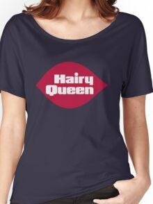 Hairy Queen Parody Logo Women's Relaxed Fit T-Shirt