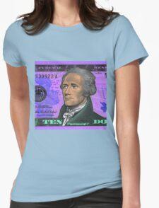 ALEXANDER HAMILTON-TEN DOLLAR BILL.jpg Womens Fitted T-Shirt