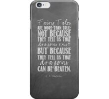 Fairy Tales Are More Than True iPhone Case/Skin