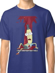 Rick and Morty: #PRAY4MRPOOPYBUTTHOLE Classic T-Shirt