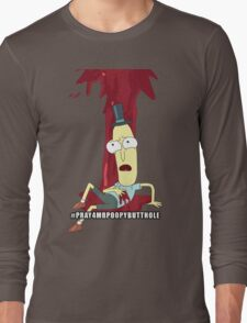 Rick and Morty: #PRAY4MRPOOPYBUTTHOLE Long Sleeve T-Shirt