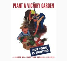 Plant A Victory Garden Our Food Is Fighting -- WW2 Kids Tee