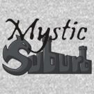 Mystic Suburb Logo by chancel