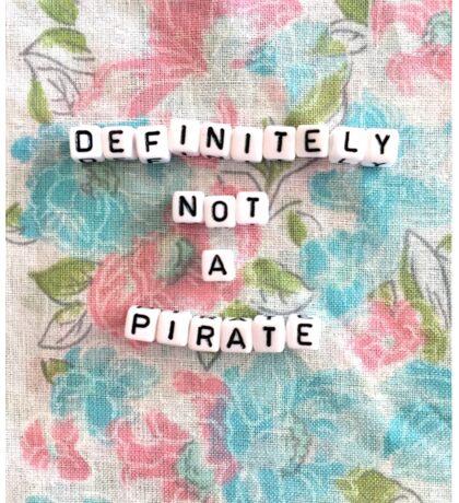 Definitely Not a Pirate Sticker