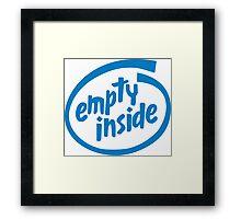 Empty Inside Framed Print